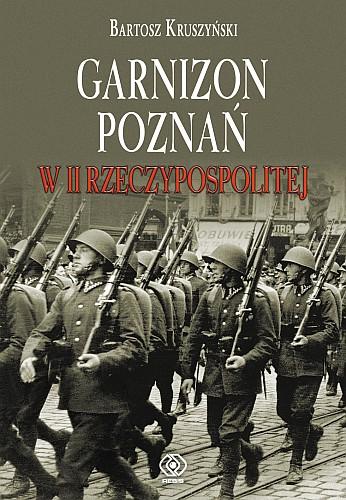 """Promocja książki """"Garnizon Poznań w II Rzeczypospolitej"""""""