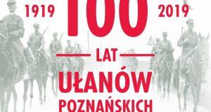 100 lat Ułanów Poznańskich